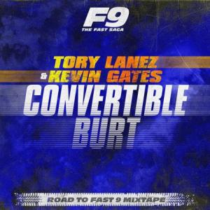 تک موزیک: Convertible burt - from road to fast 9 mixtape Kevin Gates ft. Tory Lanez