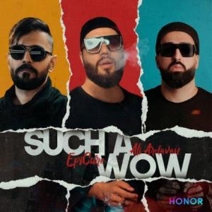 تک موزیک: Such a wow اپیکور ft. علی اردوان