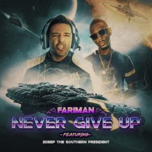 تک موزیک: Never give up فریمان ft. 2deep The Southern President