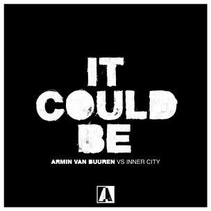 تک آهنگ It Could Be Armin Van BuurenInner City