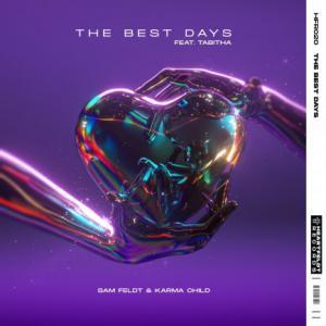 تک موزیک: The best days Sam Feldt ft. Karma Child ft. Tabitha