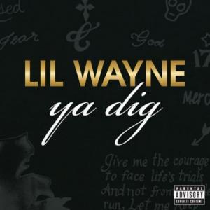 تک موزیک: Ya dig Lil Wayne
