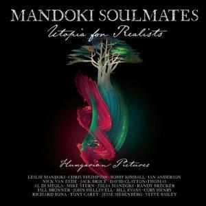 آلبوم: Utopia for realists: hungarian pictures (2021 version) Mandoki Soulmates