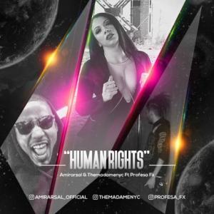 تک موزیک: حقوق بشر امیر ارسل ft. مادام ft. پروفسور اف ایکس