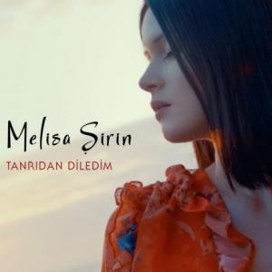 تک موزیک: Tanridan diledim Melisa Sirin