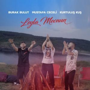 تک موزیک: Leyla mecnun Mustafa Ceceli