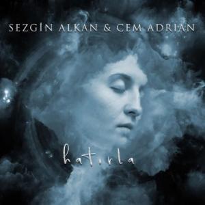تک موزیک: Hatirla Cem Adrian ft. Sezgin Alkan
