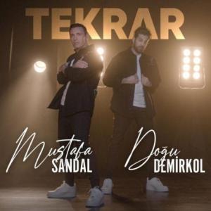 تک موزیک: Tekrar Mustafa Sandal ft. Dogu Demirkol