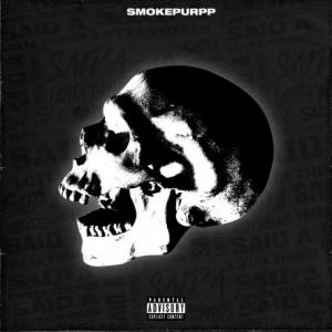 تک موزیک: Said a lotta things Smokepurpp