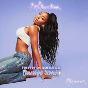 تک موزیک: Motivation - remix 21 Savage ft. Normani