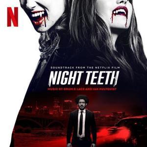 آلبوم: Night teeth (soundtrack from the netflix film) Drum And Lace