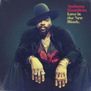 آلبوم: Love is the new black Anthony Hamilton
