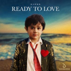 تک موزیک: Ready to love Kshmr