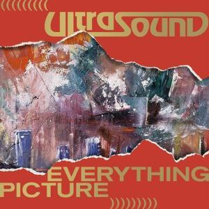 آلبوم: Everything picture (deluxe edition) Ultrasound
