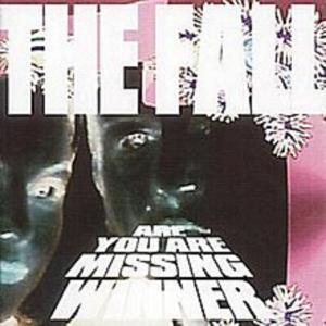 آلبوم: Are you are missing winner (deluxe edition) The Fall