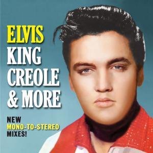 آلبوم: Elvis king creole and more new mono-to-stereo mixes Elvis Presley