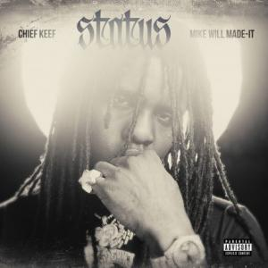 تک موزیک: Status Chief Keef ft. Mike Will Made-it