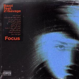 تک موزیک: Focus 21 Savage ft. Bazzi