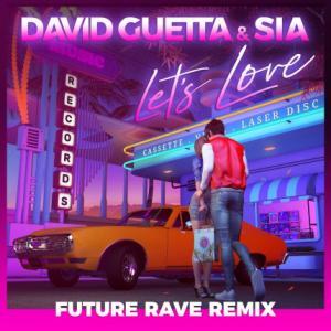 تک موزیک: Lets love - future rave remix David Guetta ft. Sia