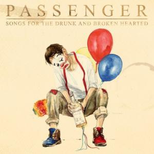 تک موزیک: A song for the drunk and broken hearted Passenger
