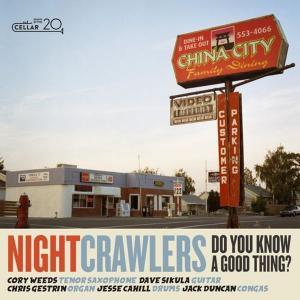 آلبوم: Do you know a good thing The Nightcrawlers