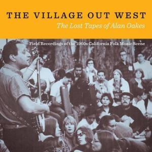 آلبوم: The village out west: the lost tapes of alan oakes Verschillende Artiesten