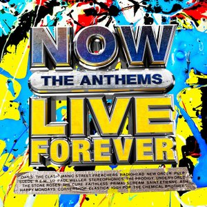 آلبوم NOW Live Forever: The Anthems (4CD) (2021) Various Artists