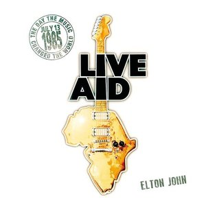 آلبوم Elton John at Live Aid (Live at Wembley Stadium and 13th July 1985) Elton John