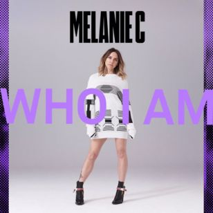 تک آهنگ Who I Am Melanie C