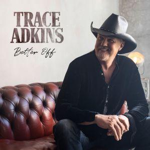 تک آهنگ Better Off Trace Adkins
