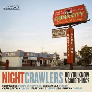 آلبوم Do You Know a Good Thing The Nightcrawlers